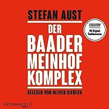 Der Baader-Meinhof-Komplex: Exklusiv mit Original-Tondokumenten: 6 CDs