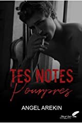 Tes notes pourpres Format Kindle