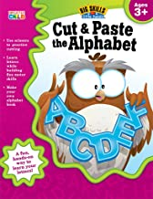 Cut & Paste the Alphabet, Ages 3 - 5 (Big Skills for Little Hands)