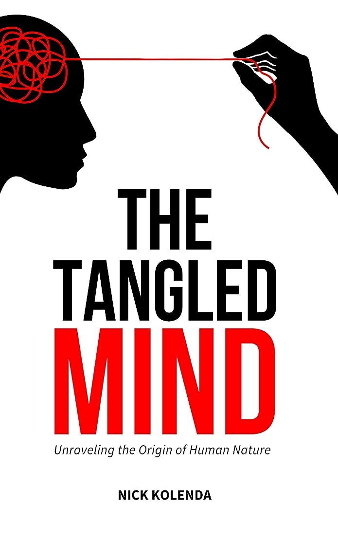 欠伸チェスをする日光The Tangled Mind: Unraveling the Origin of Human Nature (English Edition)