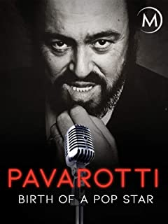Pavarotti: Birth of a Pop Star