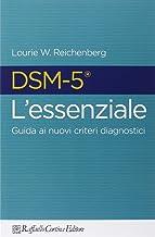 Scaricare Libri DSM-5 l'essenziale. Guida ai nuovi criteri diagnostici PDF