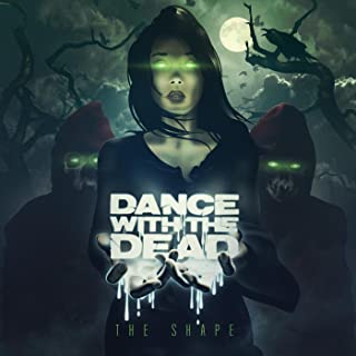 Best dance with the dead the shape Reviews