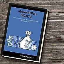 MARKETING DIGITAL: Comienza a vender con marketing digital, adquiere todos los conocimientos (Spanish Edition)