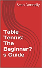 beginners guide to table tennis
