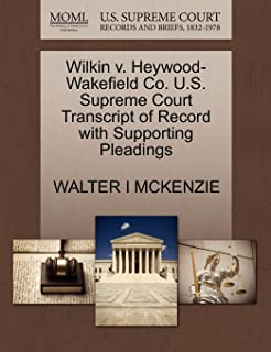 Wilkin V. Heywood-Wakefield Co. U.S. Supreme Court Transcript of Record with Supporting Pleadings