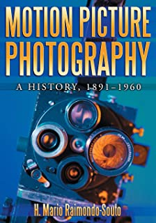 Motion Picture Photography: A History, 1891-1960