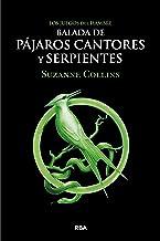 Balada de pájaros cantores y serpientes (Los Juegos del Hambre) (Spanish Edition)