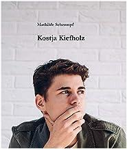 Kostja Kiefholz (German Edition)