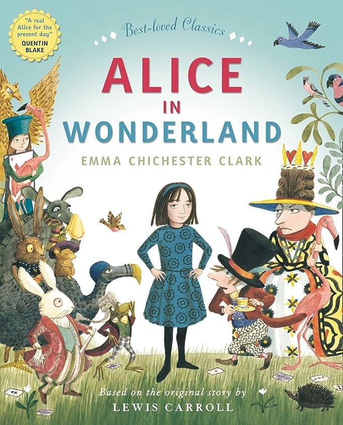 過度に検査官目の前のALICE IN WONDERLAND (Best-Loved Classics) (English Edition)