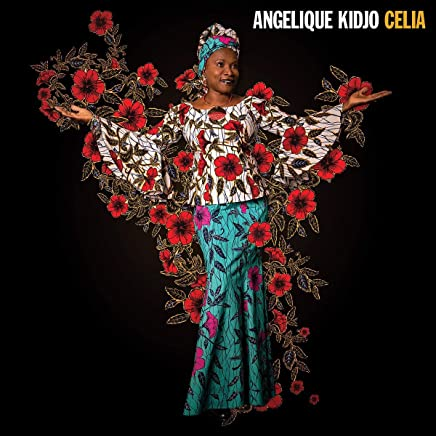 Angelique Kidjo - Celia (2019) LEAK ALBUM