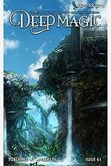 Deep Magic - Summer 2018 Kindle Edition