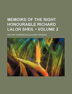 Memoirs of the Right Honourable Richard Lalor Sheil (Volume 2)