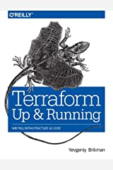 Terraform: Up and Running: Writing Infrastructure as Code Paperback