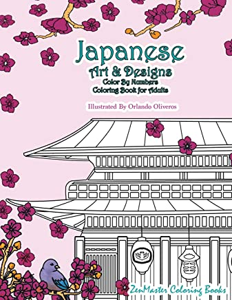 Japanese Art and Designs Color by Numbers Coloring Book for Adults: Volume 23