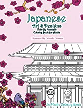 Japanese Art and Designs Color by Numbers Coloring Book for Adults: An Adult Color by Number Coloring Book Inspired by the Beautiful Culture of Japan for Relaxation and Stress Relief