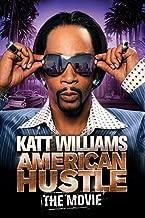 Katt Williams: American Hustle