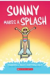 Sunny Makes a Splash Kindle Edition