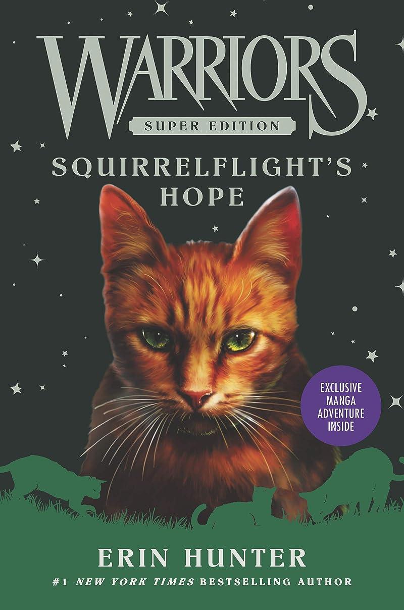 肩をすくめるラフそうWarriors Super Edition: Squirrelflight's Hope (English Edition)
