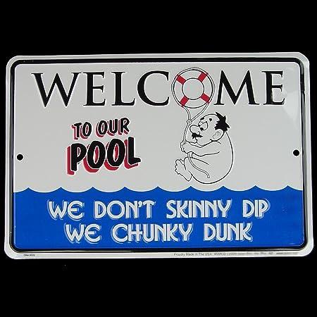 Dont Skinny Dip - Chunky Dunk! Tin Sign Swimming Pool Deck Decor