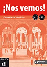 Nos vemos! A1-A2. Cuaderno de ejercicios + 2CD audio (Spanish Edition)