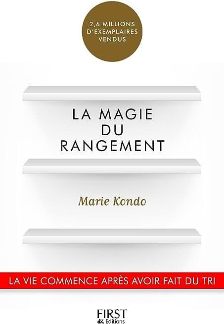 La Magie du rangement (Hors collection)