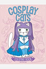 Cosplay Cats Coloring Book: Cute Cats in Costumes Paperback