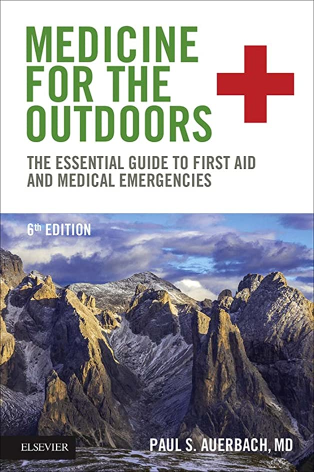民兵刺す通行人Medicine for the Outdoors E-Book: The Essential Guide to First Aid and Medical Emergencies (English Edition)