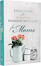 Moments with God for Moms - Soft Cover Edition