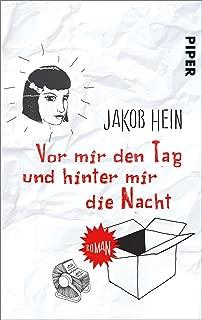 Vor mir den Tag und hinter mir die Nacht: Roman (German Edition)