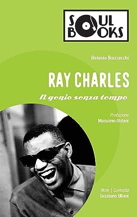 Ray Charles: Il genio senza tempo (Soul Books)