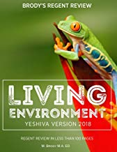 Brody's Regent Review: Living Environment Yeshiva Version 2018: Regent Review in Less Than 100 Pages