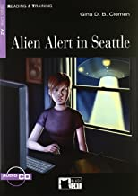 ALIEN ALERT IN SEATTLE+CD STEP ONE A2 NE (Reading and training)