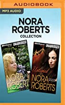 Nora Roberts Collection - Her Mother's Keeper & Untamed