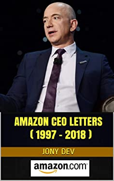 Amazon CEO Letters ( 1997 - 2018 ) : CEO Letters & Biz Reports Book 6