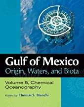 Gulf of Mexico Origin, Waters, and Biota: Volume 5, Chemical Oceanography