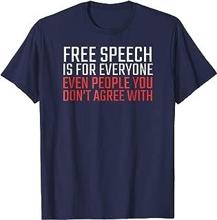 Free Speech Is For Everyone Shirt First Amendment T-Shirt