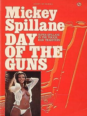 Day of the Guns (A Tiger Mann Novel)