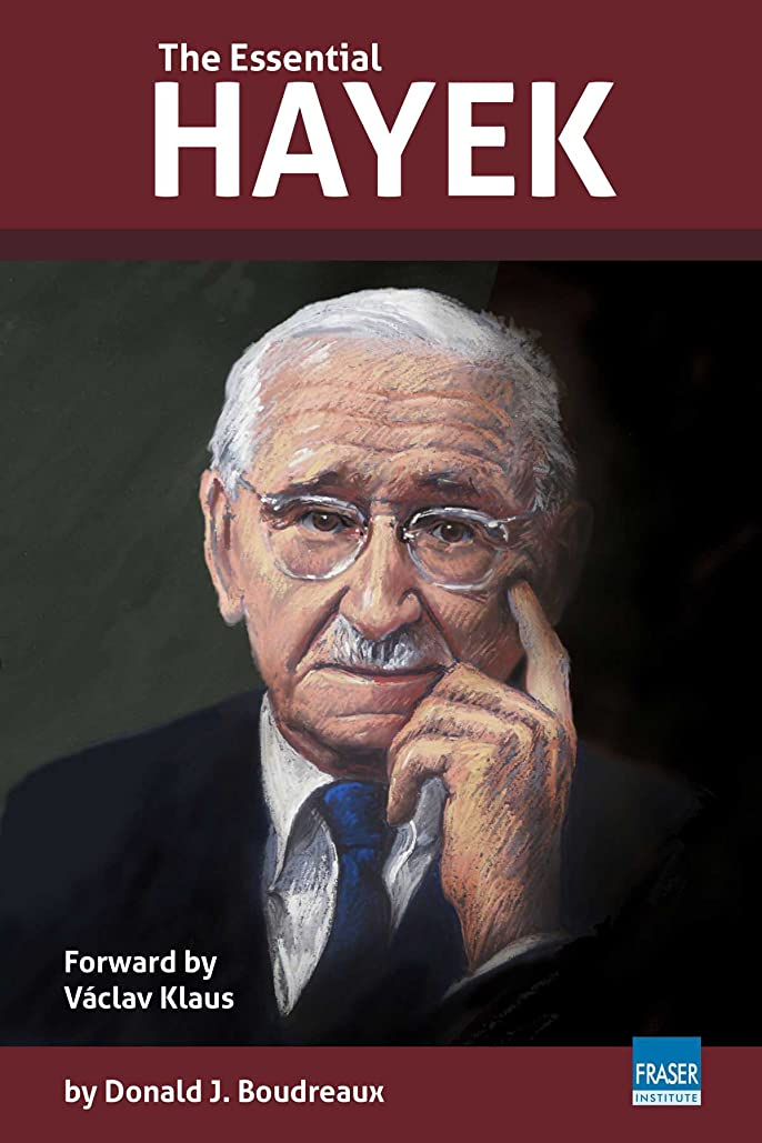 ほぼ後ろに死ぬThe Essential Hayek (English Edition)