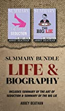 Summary Bundle: Life & Biography: Includes Summary of The Art of Seduction & Summary of The Big Lie