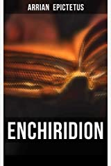 Enchiridion: Including The Discourses of Epictetus & Fragments (English Edition) Format Kindle