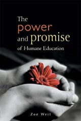The Power and Promise of Humane Education Kindle Edition