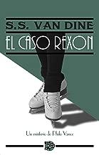 El caso Rexon (Spanish Edition)