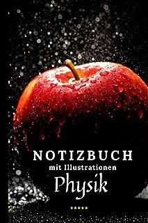 Physik Apfel Notizebuch mit Illustrationen: Kariert Schulheft Perfekt für Schule. Machen Sie Ihre Notizen Einzigartig.