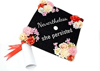 GradWYSE Handmade Graduation Cap Topper Graduation Gifts Graduation Cap Decorations, Nevertheless She Persisted