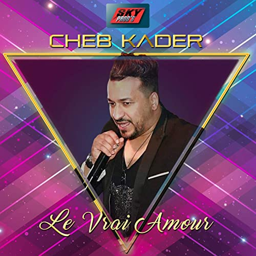 TÉLÉCHARGER CHEB KADER AMOUR FORC MP3