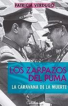 Los zarpazos del puma. La caravana de la muerte (Spanish Edition)