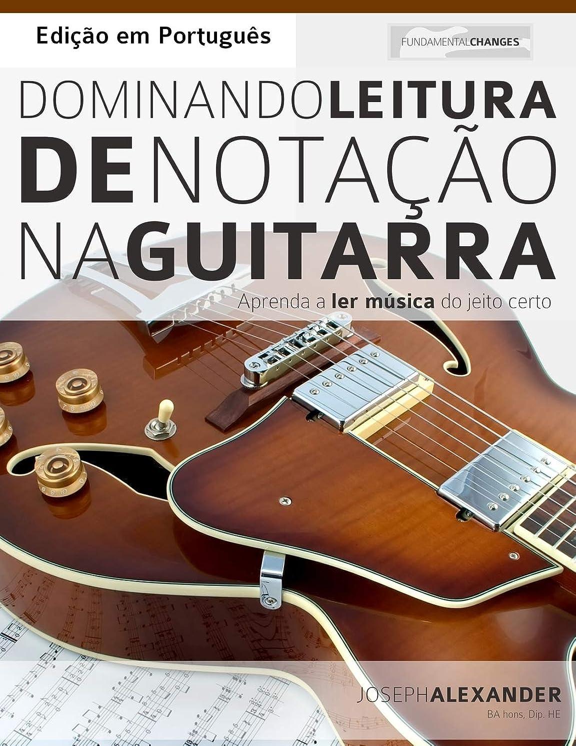 把握ベーカリー電信Dominando Leitura de Nota??o na Guitarra: Edi??o em Português