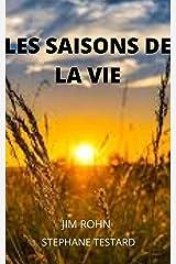 Les Saisons de la Vie (French Edition) Kindle Edition