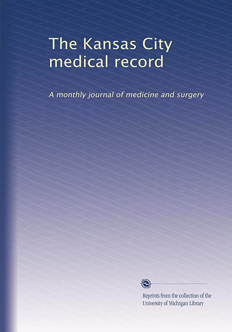 王子カカドゥほんのThe Kansas City medical record (Vol.15)
